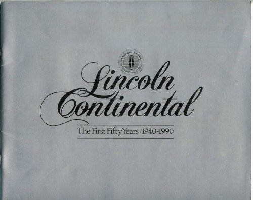 9780915038787: Lincoln Continental the First 50 Years