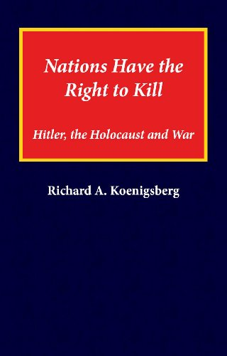 9780915042241: Nations Have the Right to Kill: Hitler, the Holocaust and War