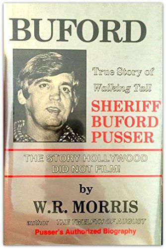 "BUFFORD. True Story of ""Walking Tall"" Sheriff: Morris, W. R."