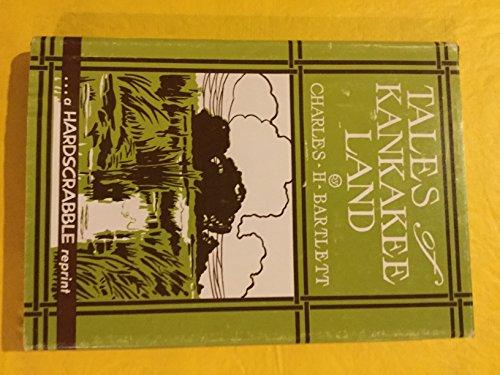 9780915056071: Tales of Kankakee Land