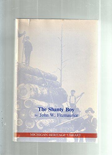 The Shanty Boy: John W. Fitzmaurice