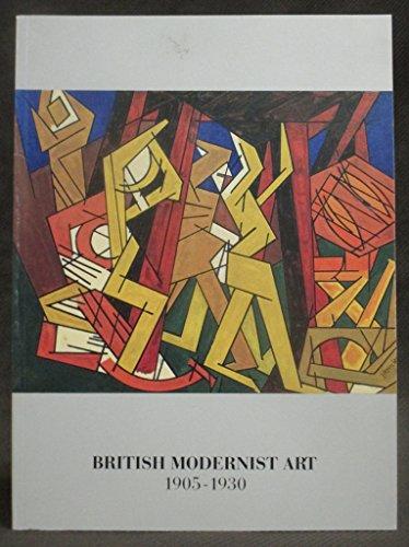 British Modernist art, 1905-1930: November 14, 1987-January: Galleries, Hirschl &