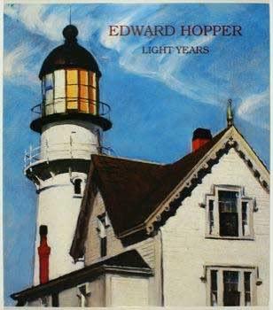 9780915057238: Edward Hopper: Light years, October 1 to November 12, 1988