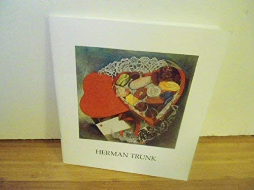 9780915057283: Herman Trunk (1894-1963): Paintings and Watercolors: Hirschl & Adler Galleries, Inc., March 4 through April 15, 1989