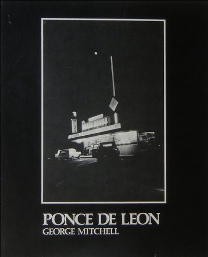 Ponce De Leon: An Intimate Portrait of Atlanta's Most Famous Street: Mitchell, George
