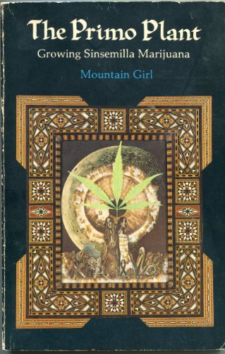 The Primo Plant: Mountain Girl