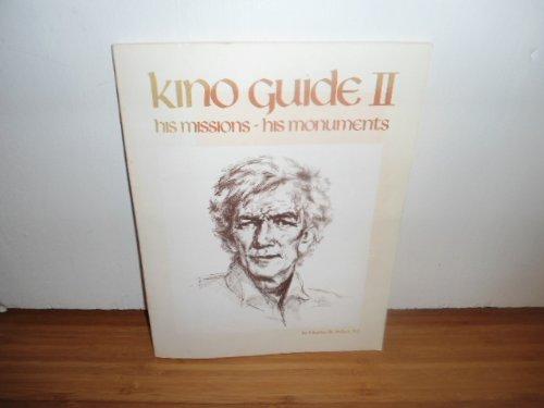 Kino Guide II: A Life of Eusebio: Polzer, Charles W.