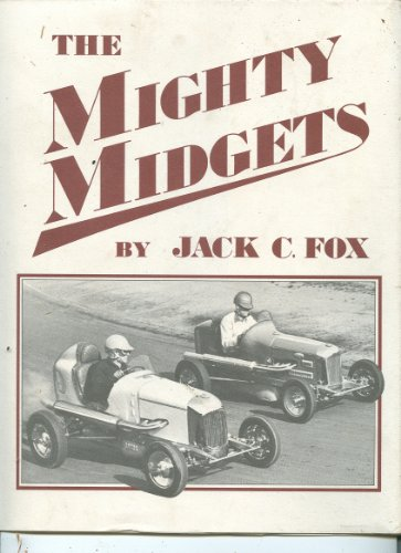 The Mighty Midgets: The Illustrated History of: Fox, Jack C.
