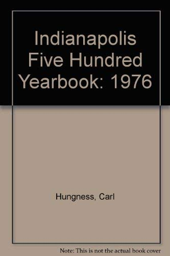 Indianapolis Five Hundred Yearbook: 1976: Hungness, Carl