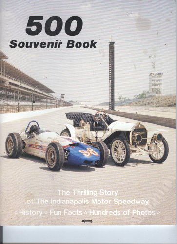 9780915088263: 500 Souvenir Book (The Thrilling Story of the Indianapolis Motor Speedway)