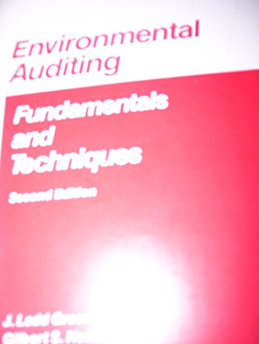 Environmental auditing: Fundamentals and techniques: Greeno, J. Ladd