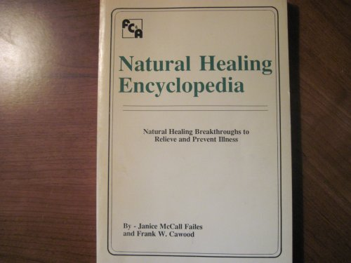9780915099092: Natural Healing Encyclopedia