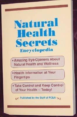 Natural Health Secrets Encyclopedia: Frank Cawood and Associates, and Beverly, Laura N, and Beverly...