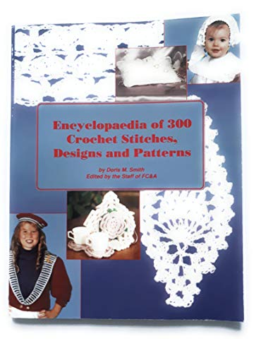 9780915099429: Encyclopaedia of 300 crochet stitches, designs and patterns