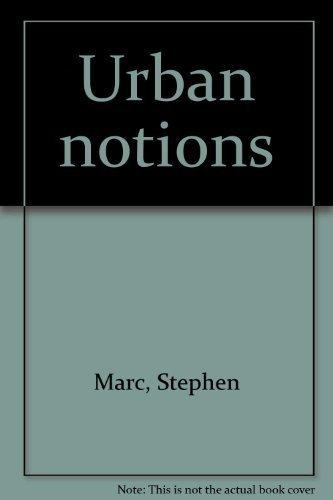 9780915109012: Urban notions