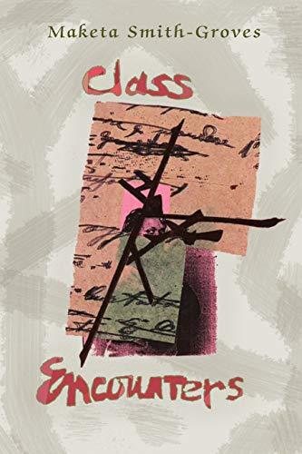 9780915117239: Class Encounters