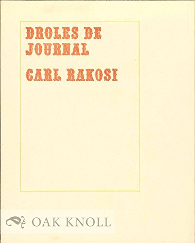 Droles De Journal: Rakosi, Carl