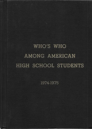 9780915130016: Who's Who Among American High School Students 1974-1975
