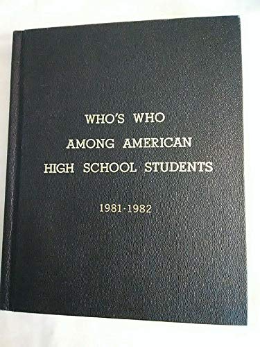 9780915130566: WHO'S WHO AMONG AMERICAN HIGH SCHOOL STUDENTS, 1981-1982