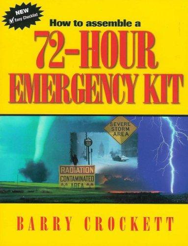How to Assemble a 72-Hour Emergency Kit: Barry Crockett