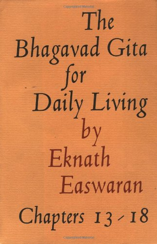 9780915132058: Bhagavad Gita for Daily Living, Volume 3: Chapters 13-18