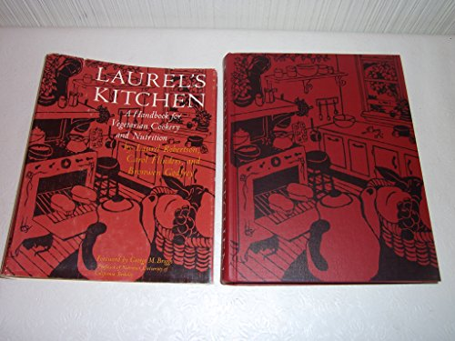 LAUREL'S KITCHEN,A HANDBOOK FOR VEGETARIAN COOKERY &: Robertson, Laurel &