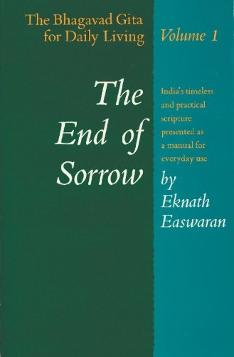 End of Sorrow 1 Bhagavad Gita for Daily Living