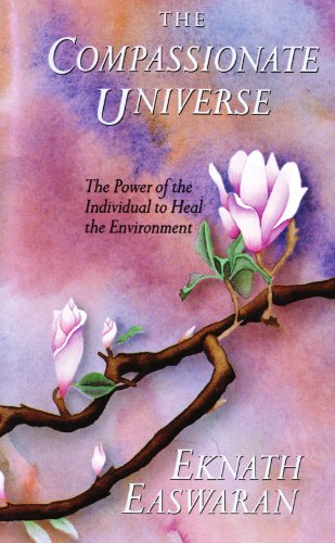 9780915132584: The Compassionate Universe: The Power of the Individual to Heal the Environment