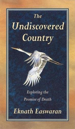 9780915132836: The Undiscovered Country: Exploring the Promise of Death