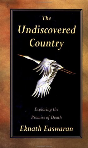 9780915132843: The Undiscovered Country: Exploring the Promise of Death