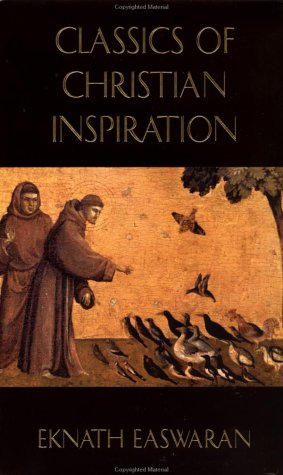 9780915132935: Classics of Christian Inspiration: Includes Love Never Faileth, Original Goodness, and Seeing With the Eyes of Love