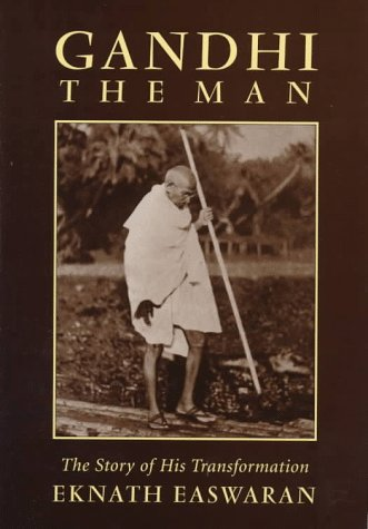 9780915132973: Gandhi the Man: The Story of His Transformation