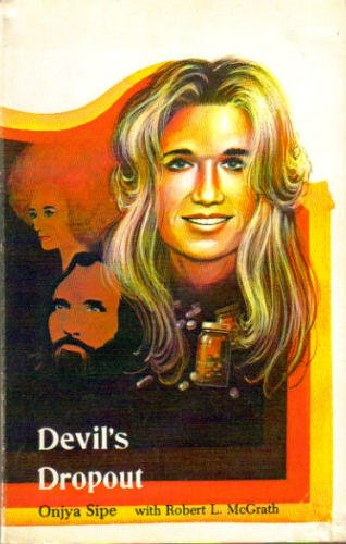 9780915134175: Devil's Dropout: Manson Follower Turns to Christ