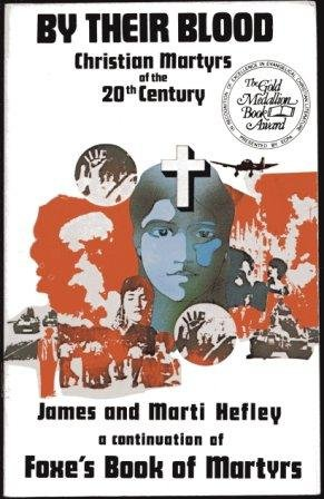 9780915134281: By their blood: Christian martyrs of the 20th century
