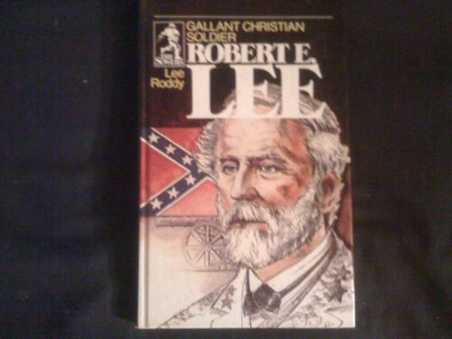 9780915134977: Robert E. Lee: Christian General and Gentleman