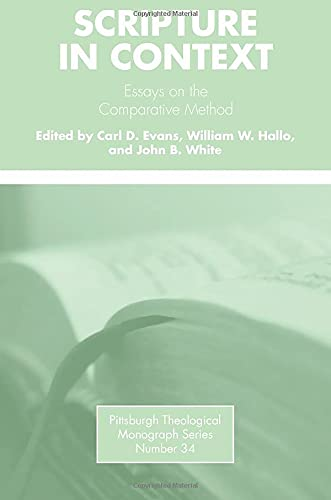9780915138432: Scripture in Context: Essays on the Comparative Method (Pittsburgh Theological Monograph)