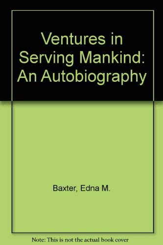 9780915138722: Ventures in Serving Mankind: An Autobiography