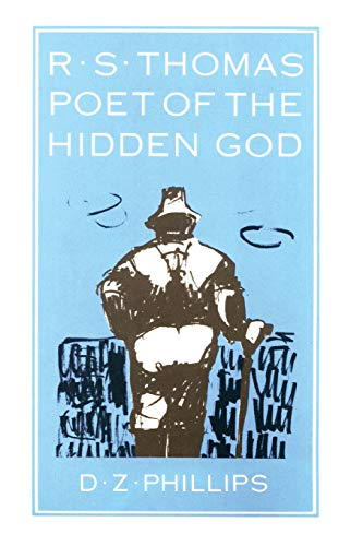 9780915138838: R.S. Thomas: Poet of the Hidden God: Meaning and Mediation in the Poetry of R.S. Thomas (Princeton Theological Monograph Series)