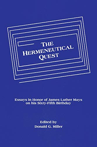 9780915138869: The Hermeneutical Quest: Essays in Honor of James Luther Mays on His Sixty-fifth Birthday (Princeton Theological Monograph Series)