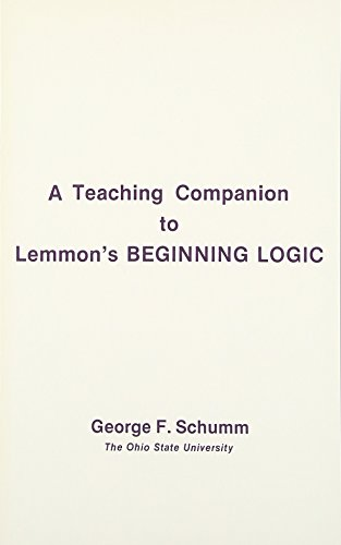 Teaching Companion to Lemmon's Beginning Logic: Schumm, George F.