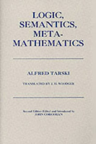 9780915144761: Logic, Semantics, Metamathematics: Papers from 1923-38