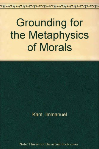 9780915145010: Grounding for the Metaphysics of Morals