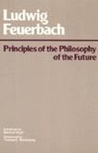 9780915145263: Principles of the Philosophy of the Future (Hackett Classics)