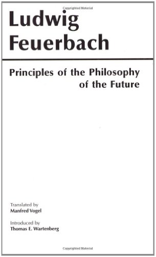 9780915145270: Principles of the Philosophy of the Future (Hackett Classics)