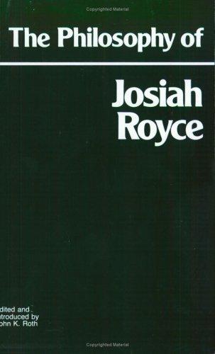 9780915145416: The Philosophy of Josiah Royce (Hackett Classics)
