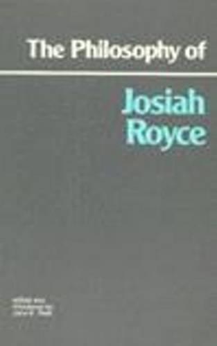 9780915145423: The Philosophy of Josiah Royce