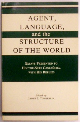 9780915145546: Agent, Language and the Structure of the World