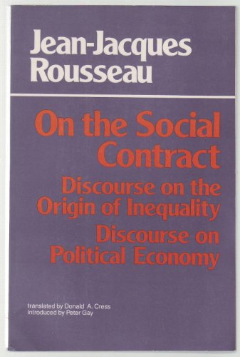 On the Social Contract: Discourse on the: Jean-Jacques Rousseau