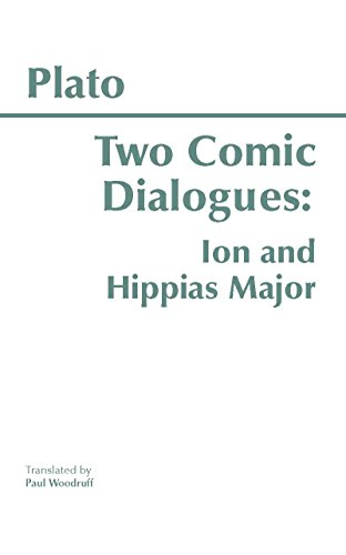 9780915145775: Two Comic Dialogues: Ion and Hippias Major (Hackett Classics)
