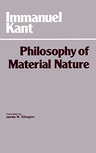 9780915145881: Philosophy of Material Nature: Metaphysical Foundations of Natural Science and Prolegomena (Hackett Classics)